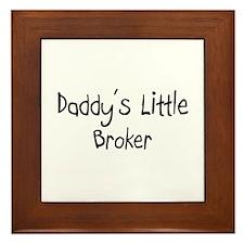 Daddy's Little Broker Framed Tile