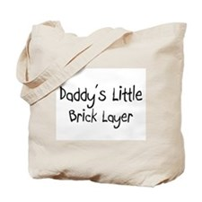 Daddy's Little Brick Layer Tote Bag