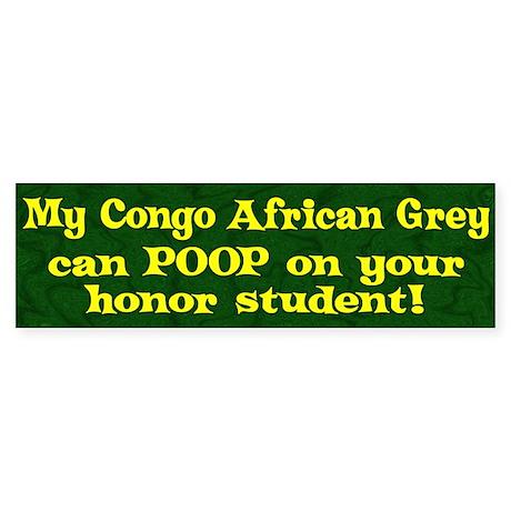 Honor Student Poop Congo Af Grey Bumper Sticker