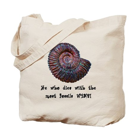 He Who Dies With The Most Fossils Wins! Tote Bag