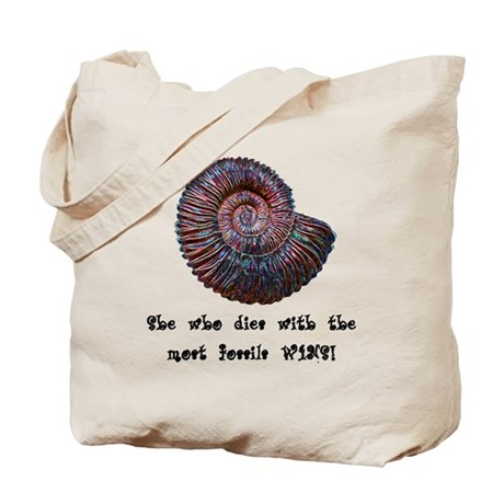 She Who Dies With the Most Fossils Wins! Tote Bag