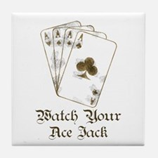 Watch Your Ace Jack Tile Coaster