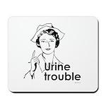 Urine Trouble ~  Mousepad