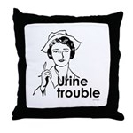 Urine Trouble ~  Throw Pillow