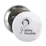 Urine Trouble ~ Button