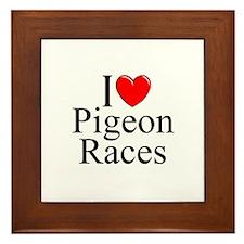 """I Love (Heart) Pigeon Races"" Framed Tile"
