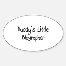 Daddy's Little Biographer Oval Decal