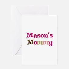 Mason's Mommy Greeting Card