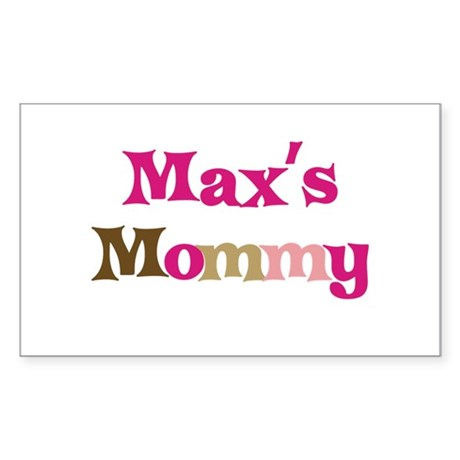 Max's Mommy Rectangle Sticker