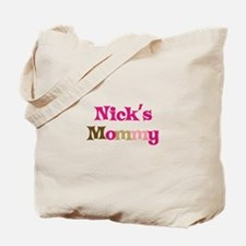 Nick's Mommy Tote Bag