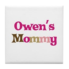 Owen's Mommy Tile Coaster