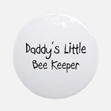 Daddy's Little Bee Keeper Ornament (Round)