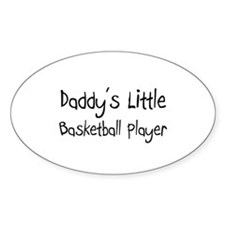 Daddy's Little Basketball Player Oval Decal