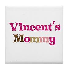 Vincent's Mommy Tile Coaster