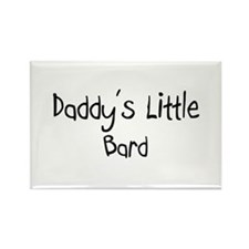 Daddy's Little Bard Rectangle Magnet