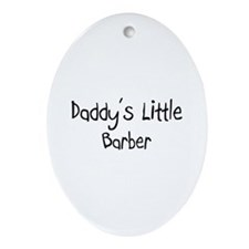 Daddy's Little Barber Oval Ornament