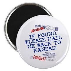 Mail Me Back To Kansas! Magnet