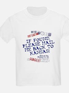 Mail Me Back To Kansas! T-Shirt