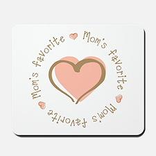 Mom's Favorite Girl Heart Mousepad