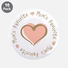 "Mom's Favorite Girl Heart 3.5"" Button (10 pack)"