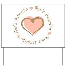 Mom's Favorite Girl Heart Yard Sign