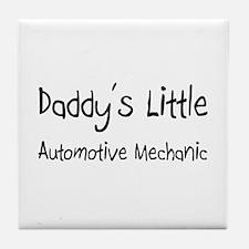 Daddy's Little Automotive Mechanic Tile Coaster