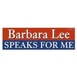 Barbara Lee Speaks For Me bumper sticker