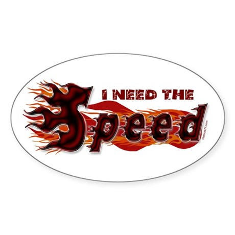 Need the Speed Oval Sticker