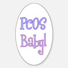 PCOS Baby! Oval Decal