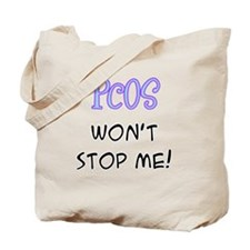 PCOS Won't Stop Me! Tote Bag