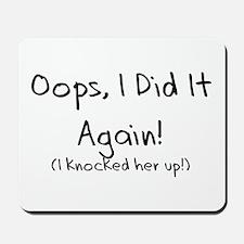 Oops! I did it again! Mousepad