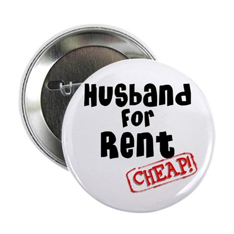 """Husband For Rent 2.25"""" Button"""