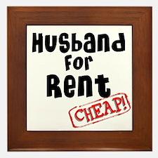 Husband For Rent Framed Tile