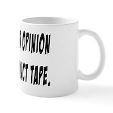 Your Opinion Mug