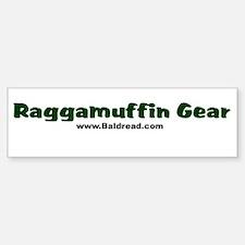 Raggamuffin Gear Bumper Bumper Bumper Sticker