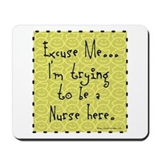 Trying to be Nurse Mousepad