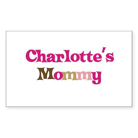 Charlotte's Mommy Rectangle Sticker