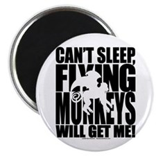Can't Sleep, Flying Monkeys... Magnet