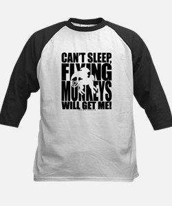 Can't Sleep, Flying Monkeys... Kids Baseball Jerse