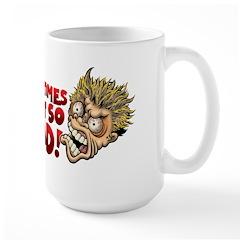 Sometimes I Get So Mad Mug