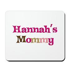 Hannah's Mommy Mousepad