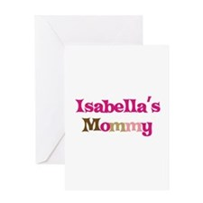 Isabella's Mommy Greeting Card