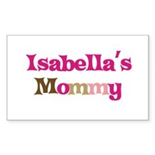 Isabella's Mommy Rectangle Decal