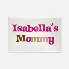 Isabella's Mommy Rectangle Magnet