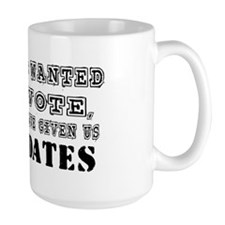 If God Wanted Us Top Vote...Mug