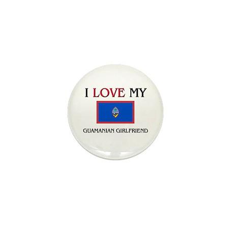 I Love My Guamanian Girlfriend Mini Button (10 pac