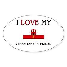 I Love My Gibraltar Girlfriend Oval Decal