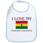 I Love My Ghanaian Girlfriend Bib