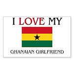 I Love My Ghanaian Girlfriend Rectangle Sticker