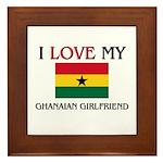 I Love My Ghanaian Girlfriend Framed Tile